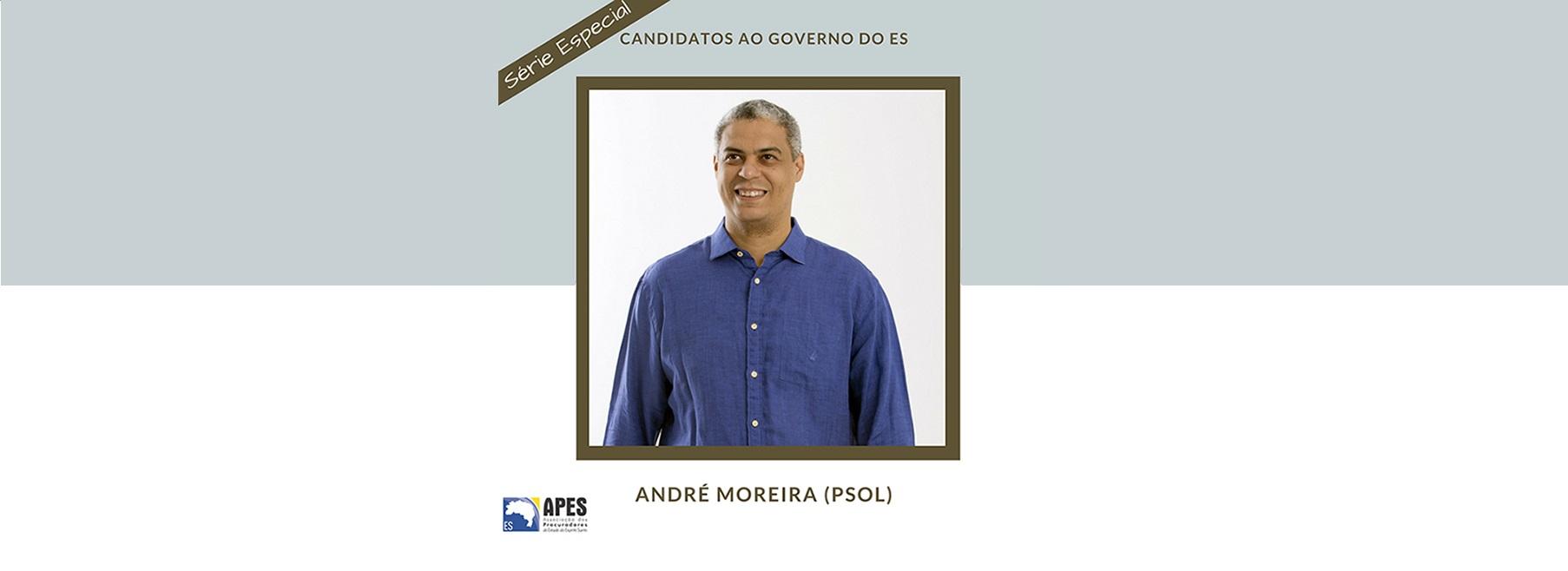 """Série """"Candidatos ao Governo do ES"""" entrevista André Moreira"""